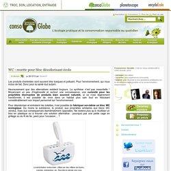 WC : recette pour bloc désodorisant écolo Consommer Durable