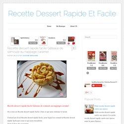 Recette dessert rapide facile Gâteaux de semoule au nappage caramel ~ Recette Dessert Rapide Et Facile