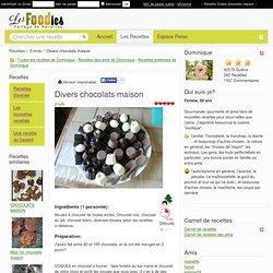 Recette de Divers chocolats maison