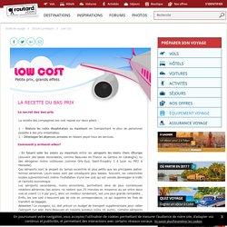 La recette du bas prix : Low cost : Dossier pratique de voyage