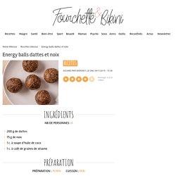 Recette de Energy balls dattes et noix