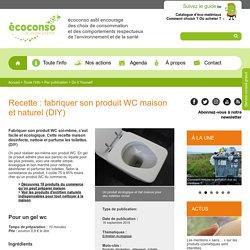 Recette : fabriquer son produit WC maison et naturel (DIY)