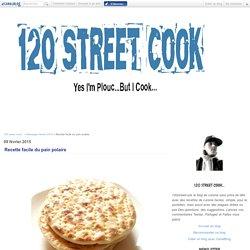 Recette facile du pain polaire - 120 street cook...