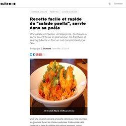 """Recette facile """"salade paella"""", servie dans sa poêle"""