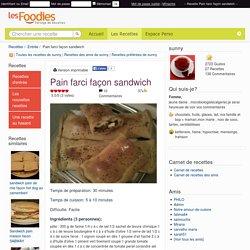 Recette de Pain farci façon sandwich
