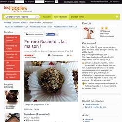 Recette de Ferrero Rochers... fait maison !