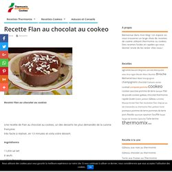 Flan au chocolat au cookeo