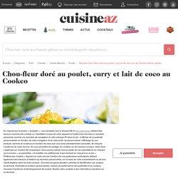 Recette Chou-fleur doré au poulet, curry et lait de coco au Cookeo