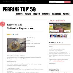Recette : Iles flottantes Tupperware
