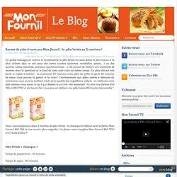 Recette de pâte à tarte par Mon fournil : la pâte brisée en 2 versions ! - Le Blog de Mon Fournil
