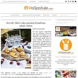 Recette Mini Cakes passion framboise pique-nique - Blog de MaSpatule.com