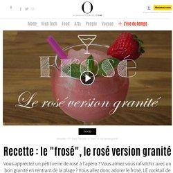 """Recette : le """"frosé"""", le rosé version granité"""