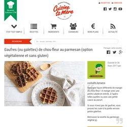 Recette : Galette ou gaufre de chou-fleur au parmesan