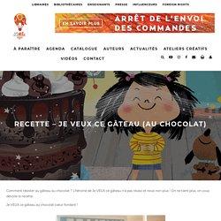 Recette - Je VEUX ce gâteau (au chocolat) - Little Urban