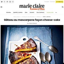 Recette gâteau au mascarpone façon cheese-cake