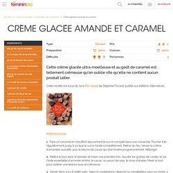 Recette Crème glacée amande et caramel