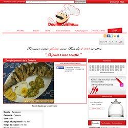 """Recette """"Complet poisson"""" de la Goulette - cuisine Tunisienne"""