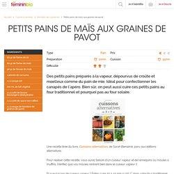 Recette Petits pains de maïs aux graines de pavot - FemininBio
