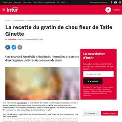 La recette du gratin de chou fleur de Tatie Ginette