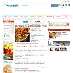 Recette de gratin d'oignons et pommes de terre, e-sante.fr