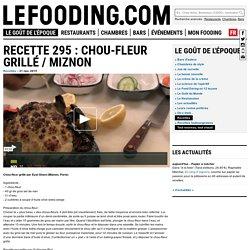 Recette 295 : Chou-fleur grillé / Miznon