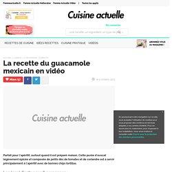 La recette du guacamole mexicain en vidéo