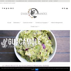 Le vrai guacamole mexicain
