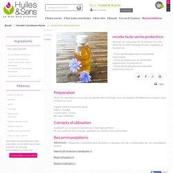 recette huile sèche protectrice