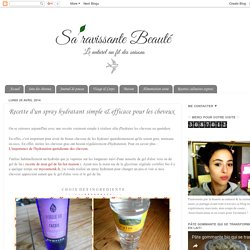 Recette d'un spray hydratant simple & efficace pour les cheveux