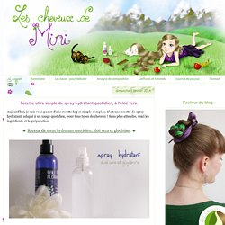 Recette ultra simple de spray hydratant quotidien, à l'aloé vera.