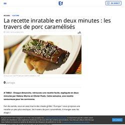 La recette inratable en deux minutes : les travers de porc caramélisés
