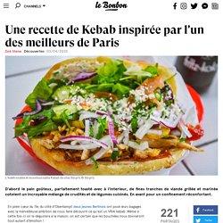 Une recette de Kebab inspirée par l'un des meilleurs de France