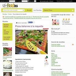 Recette de Pizza italienne à la roquette