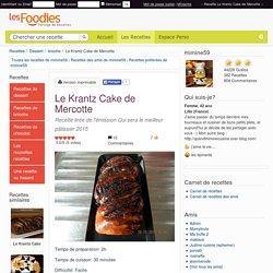 Recette de Le Krantz Cake de Mercotte