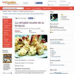 Recette de La véritable recette de la tempura
