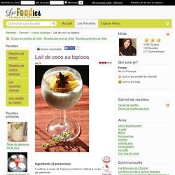 Recette de Lait de coco au tapioca