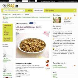 Recette de Langues d'oiseaux aux 4 verdures
