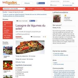 Recette de Lasagne de légumes du soleil