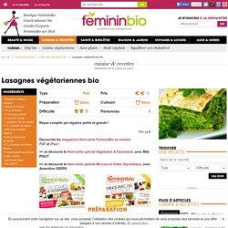 Recette Lasagnes végétariennes bio