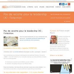 Leadership : l'intention