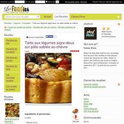 Recette de Tarte aux légumes aigre-doux sur pâte sablée au chèvre