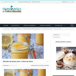 Recette de lemon curd - crème de citron