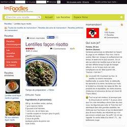 Recette de Lentilles façon risotto