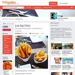 Les big frites