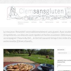 """Recette sans gluten de macaron """"Amaretti"""" - Clem Sans Gluten"""