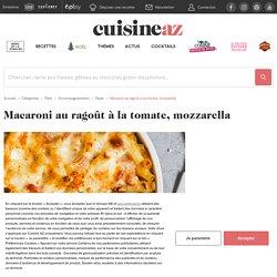 Recette Macaroni au ragoût à la tomate, mozzarella
