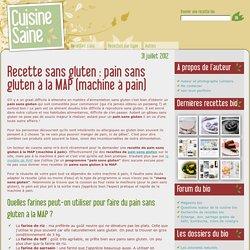 pain sans gluten à la MAP (machine à pain)