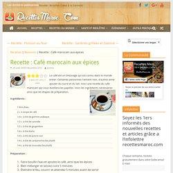 Recette : Café marocain aux épices