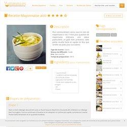 Recette Mayonnaise aioli facile et délicieuse sur Yummmi.es