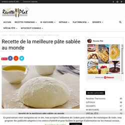 Recette de la meilleure pâte sablée au monde - RECETTE PLAT